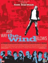Any way the wind blows – Tom Barman 2003 – Mathias Schoenaerts, Sam Louwyck, Natali Broods