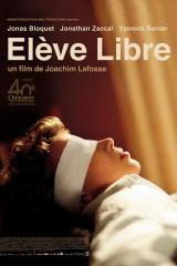 Elève libre – Joachim Lafosse 2008 – Jonas Bloquet, Jonathan Zaccaï, Pauline Etienne