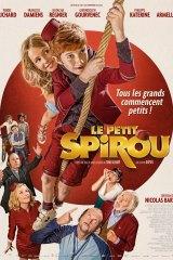 Le petit Spirou  - Nicolas Bary 2017 – Natacha Régnier, François Damiens, Pierre Richard