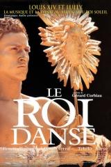 Le Roi danse - Gérard Corbiau 2000 – Benoît Magimel, Tchéky Karyo, Claire Keim