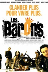 Les barons – Nabil Ben Yadir 2009 – Nader Boussandel, Edouard Baer, Julien Courbey