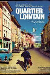 Quartier lointain – Sam Garbarski 2010 – Pascal Greggory, Jonathan Zaccaï